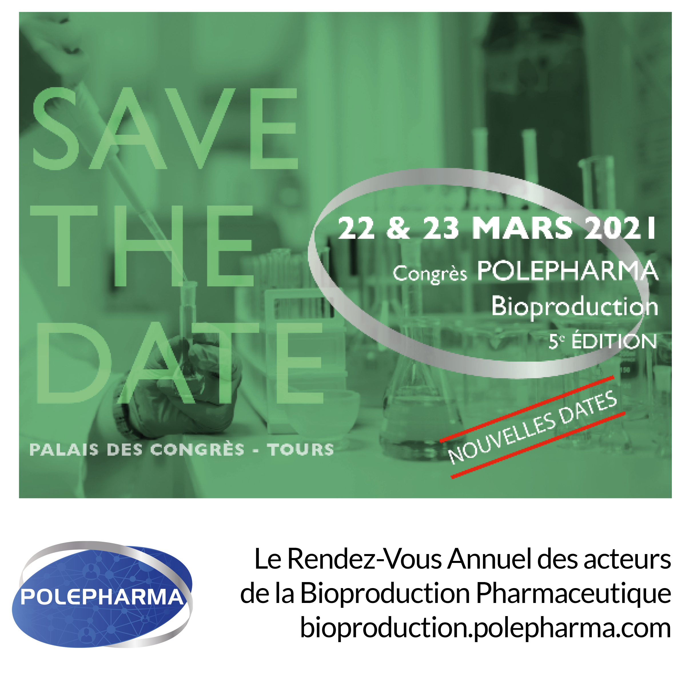 Advertising POLEP¨HARMA_Le Rendez-Vous Annuel des acteurs de la Bioproduction Pharmaceutique